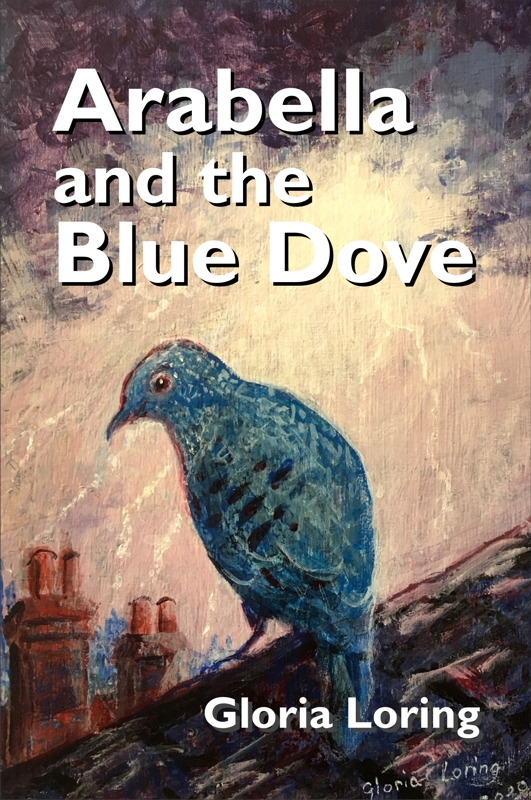 Cover for Arabella and the Blue Dove